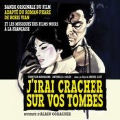 J'irai cracher sur vos tombes - Original Soundtrack Songs