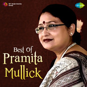 Best Of Pramita Mullick Songs