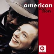 An American Love Story Songs