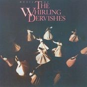 Music Of The Whirling Dervishes Songs