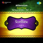 Millennium Bengali Vol 7 Songs