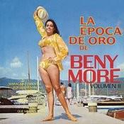 La Época de Oro de Beny Moré, Vol. 2 Songs