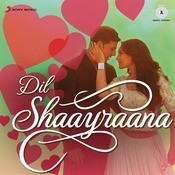 Dil Shaayraana Songs