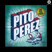 Pito Perez Songs