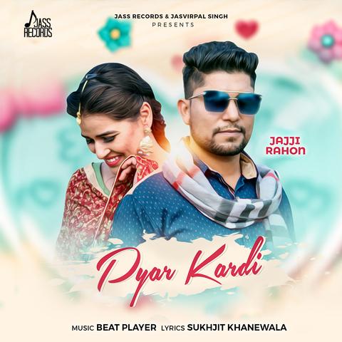 Pyar Kardi Song Download Pyar Kardi Mp3 Punjabi Song Online Free On Gaana Com