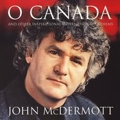 O Canada And Other Inspirational International Anthems Songs