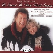 Gaither Gospel Series: He Started The Whole World Singing Songs