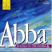 Abba Father (We Give You Glory) Song