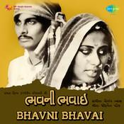 Bhavni Bhavai Songs