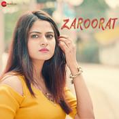 Zaroorat Song