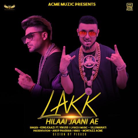 Lakk Hilaai Jaani Ae