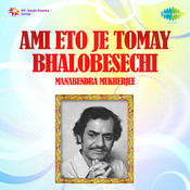 Ami Eto Je Tomay Bhalobesechi Songs