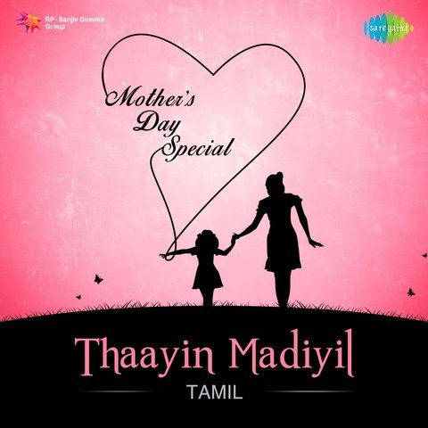 Thaayin Madiyil - Mothers Day Special