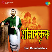 Shri Ramakrishna 1 Songs