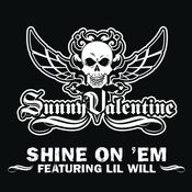 Shine On Em (Main Version - Clean) Songs