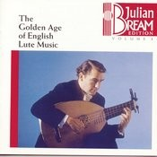 Bream Collection Vol. 1 - Golden Age English Lute Music Songs