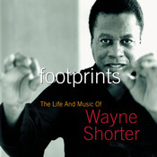 Footprints: The Life And Music Of Wayne Shorter Songs
