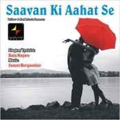 Saavan Ki Aahat Se Songs