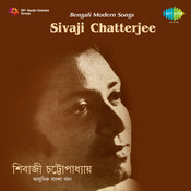 Sivaji Chatterjee Songs
