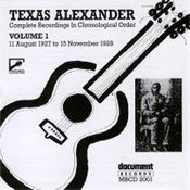 Texas Alexander, Vol.1: 1927-1928 Songs