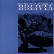 Songs And Dances Of Bolivia Songs