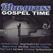 Bluegrass Gospel Time Songs
