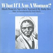 What if I am a Woman?, Vol.1: Black Women's Speeches Songs
