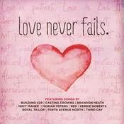 Love Never Fails Songs
