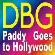 Paddy Goes to Hollywood Songs