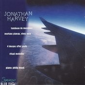 Harvey: Tombeau De Messiaen Songs
