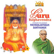 Guru Raghavendra Songs