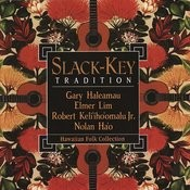 Slack-Key Tradition: Hawaiian Folk Collection Songs