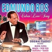 Cuban Love Song - 24 Original Classics Songs