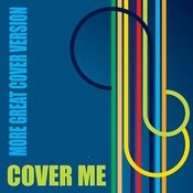 Cover Me Vol.2 - More Great Cover Versions Songs