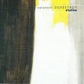 Silvestrov: Stufen Songs
