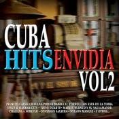 Cuba Hits Envidia Vol. 2 Songs