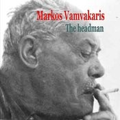 Markos Vamvakaris The Headman Songs