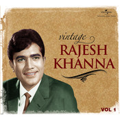 Vintage Rajesh Khanna (Vol.1) Songs