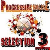 Progressive House Selection Vol.3 Songs