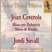 Joan Cererols: Missa Pro Defunctis / Missa De Batalla Songs
