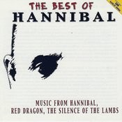 The Best Of Hannibal - Music From Hannibal, Red Dragon And The Silence Of The Lambs Songs