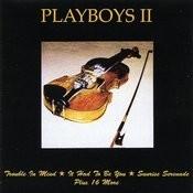 Playboys II Songs
