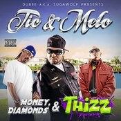 Money, Diamonds & Thizz (Parental Advisory) Songs