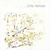 Little Heroes Song