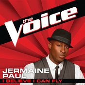 I Believe I Can Fly (The Voice Performance) Songs