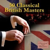 50 Classical British Masters Songs