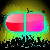 Dusk 2 Dawn 2 (Continuous Mix) Songs