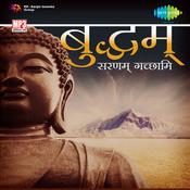 Buddham Saranam Gachhami Songs