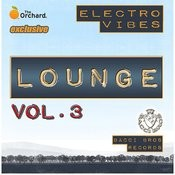 Electro Vibes Lounge Vol. 3 Songs