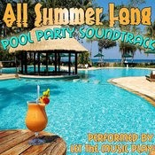 All Summer Long: Pool Party Soundtrack Songs